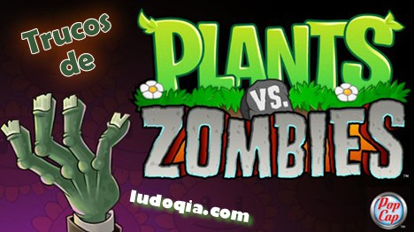 Trucos para Plants vs Zombies