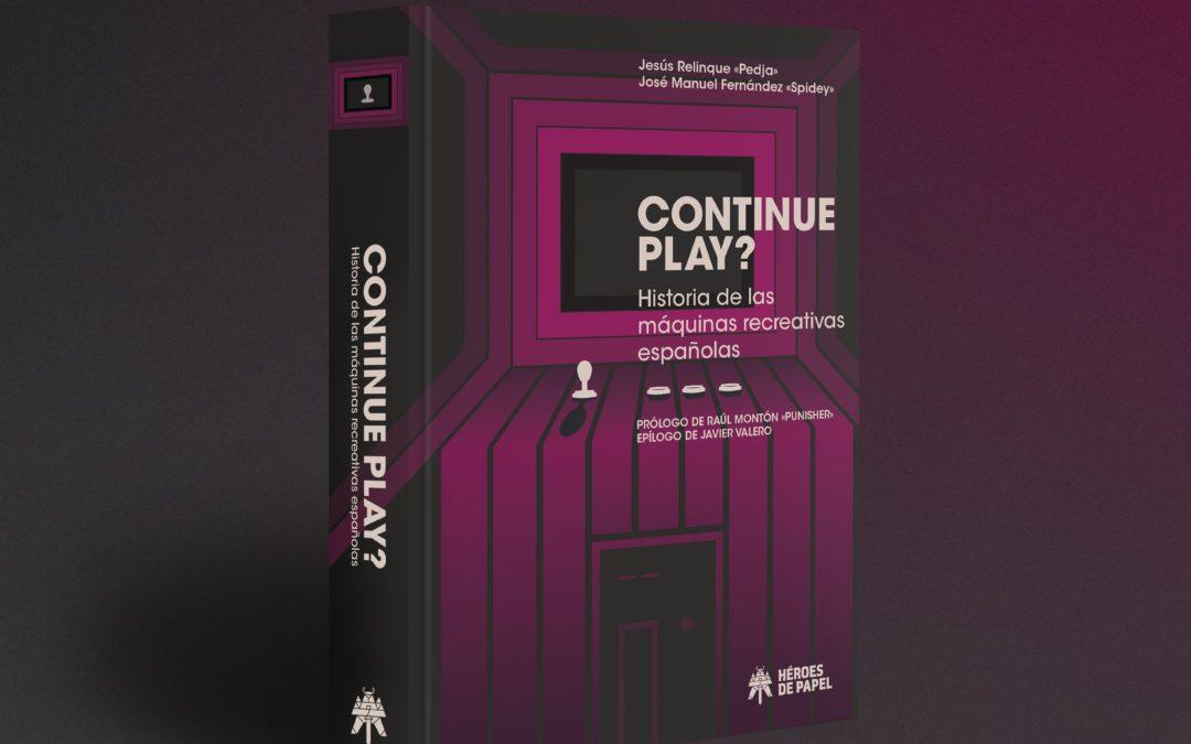 Análisis Continue Play? Historia de las máquinas recreativas españolas
