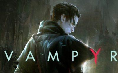 """Los """"chupasangres"""" de Vampyr se retrasan a 2018"""