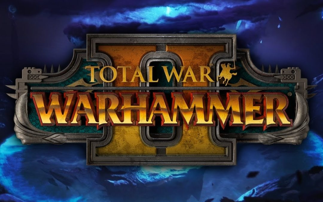 Análisis Total War Warhammer II